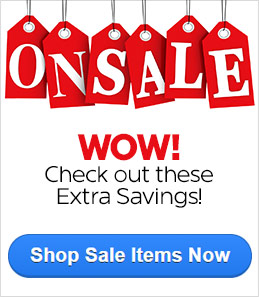 ON SALE - WOW! Check out these Extra Savings!