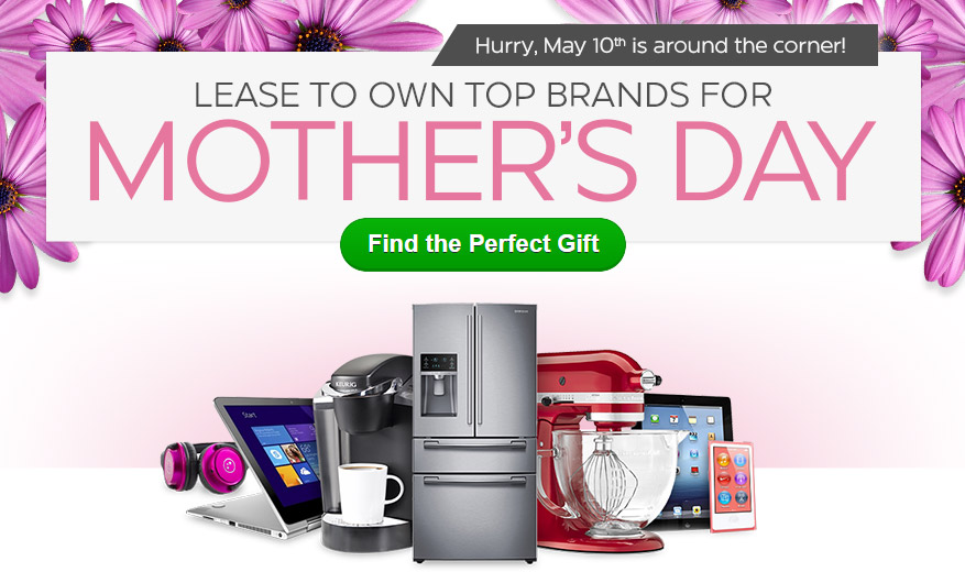 Lease to own top brands for Mother's Day